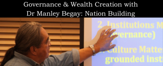 Governance & Wealth Creation with Dr. Manley Begay